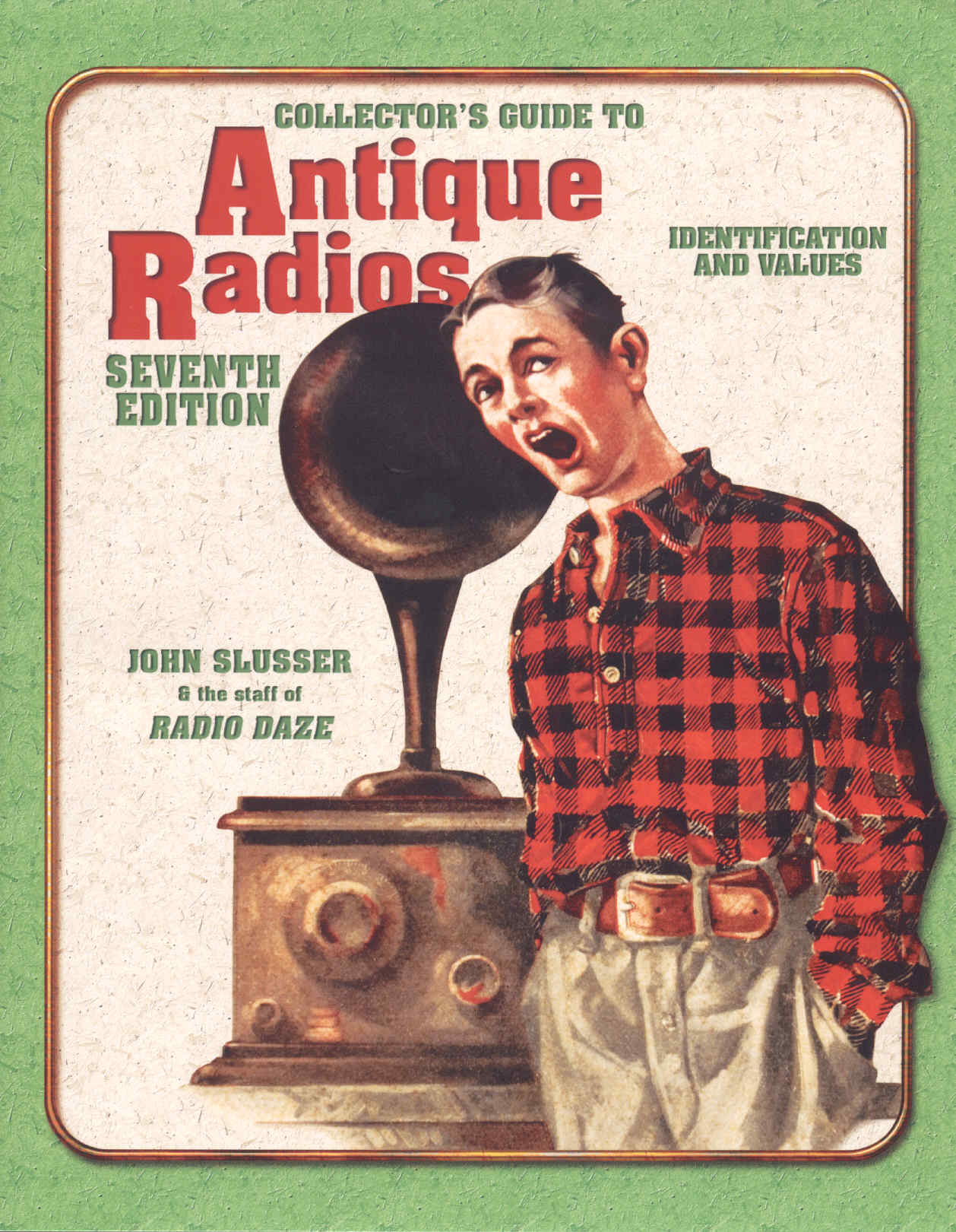 Collectors Guide to Antique Radio